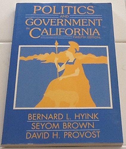 9780060430443: Politics and Government in California