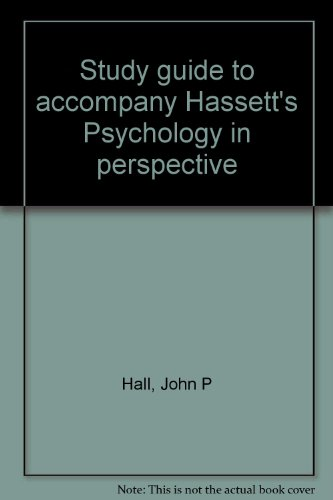 9780060430498: Study guide to accompany Hassett's Psychology in perspective