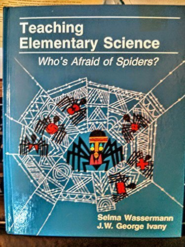 9780060432430: Teaching Elementary Science: Whos Afraid of Spiders