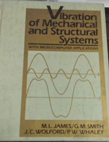 9780060432614: Vibration of Mechanical and Structural Systems: With Microcomputer Applications