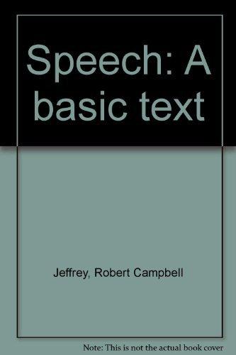 9780060432768: Speech: A Basic Text