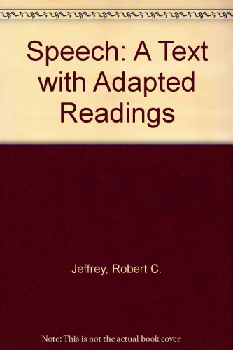 9780060432775: Speech: A Text with Adapted Readings
