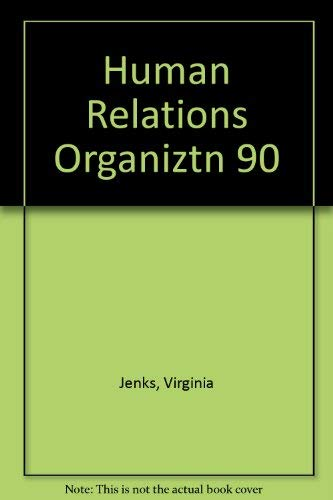 9780060432843: Human Relations in Organizations