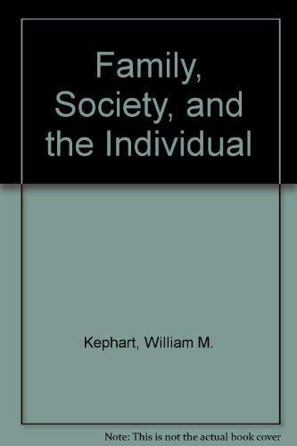 9780060432874: The Family, Society & the Individual