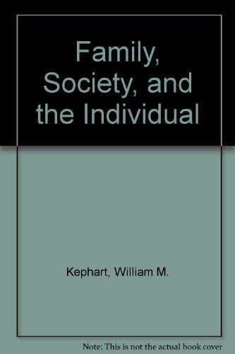 9780060432874: The Family, Society & the Individual