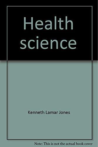 Health Science: Kenneth L. Jones;