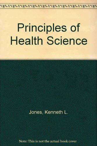 9780060434335: Principles of health science