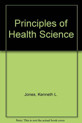 9780060434373: Principles of Health Science