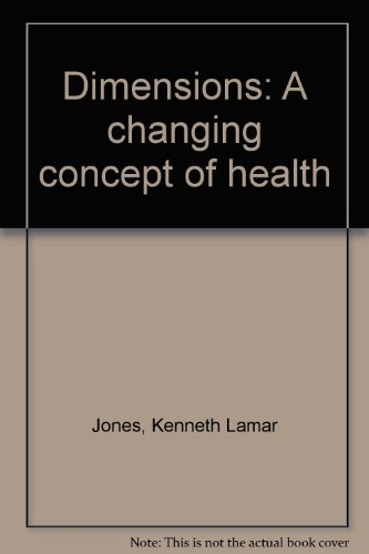 9780060434380: Dimensions: A changing concept of health