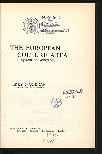 9780060434489: European Culture Area: A Systematic Geography (Harper and Row series in geography)