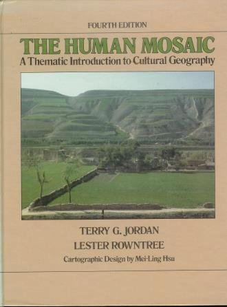 9780060434588: The Human Mosaic: A Thematic Introduction to Cultural Geography