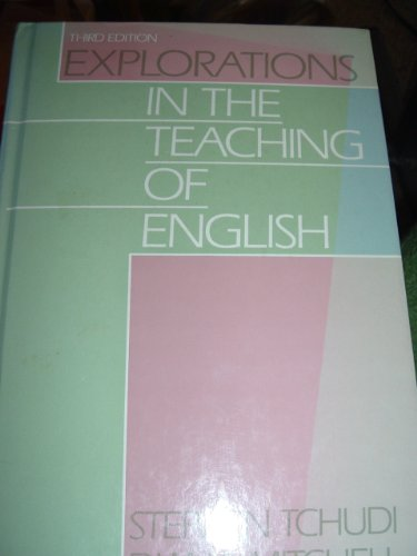 9780060434663: Explorations in the Teaching of English