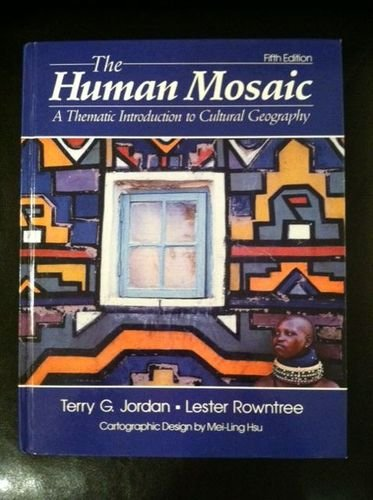 9780060434816: Human Mosaic: A Thematic Introduction to Cultural Geography