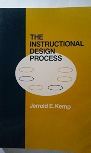 Instructional Design Process: Jerrold E. Kemp