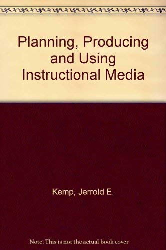 9780060435929: Planning, Producing, and Using Instructional Media