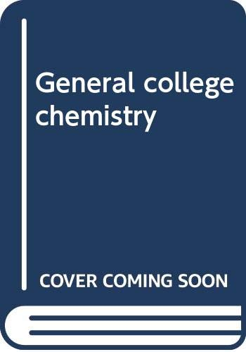 9780060436131: General college chemistry