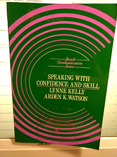 9780060436278: Speaking with Confidence and Skill (Speech communication series)