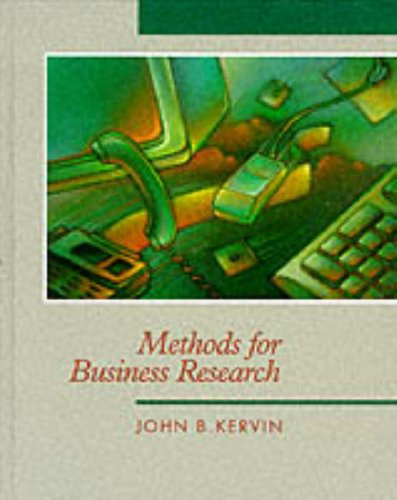 Methods for Business Research: John Kervin
