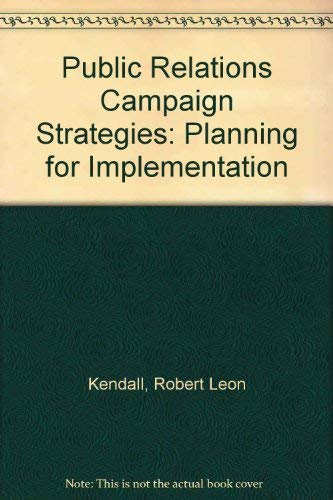 9780060436452: Public Relations Campaign Strategies: Planning for Implementation
