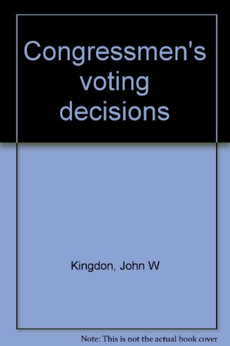 9780060436568: Title: Congressmens voting decisions