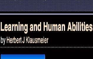 Learning and human abilities;: Educational psychology: Herbert J. Klausmeier,