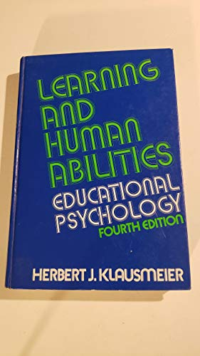 9780060436957: Learning and Human Abilities: Educational Psychology