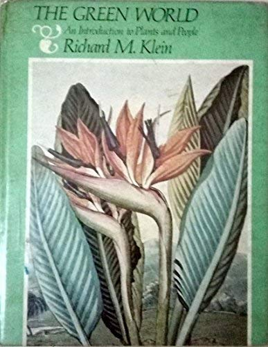 9780060437039: The green world: An introduction to plants and people