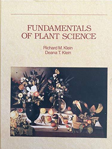 Fundamentals of Plant Science: Klein, Richard M.; Klein, Deana T.