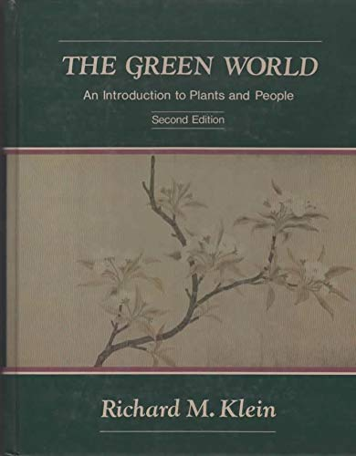 9780060437138: Green World: An Introduction to Plants and People