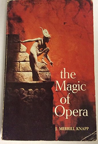 9780060437152: The magic of opera