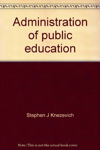 9780060437381: Administration of public education