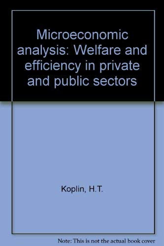 Microeconomic Analysis,: Koplin, H.T.,