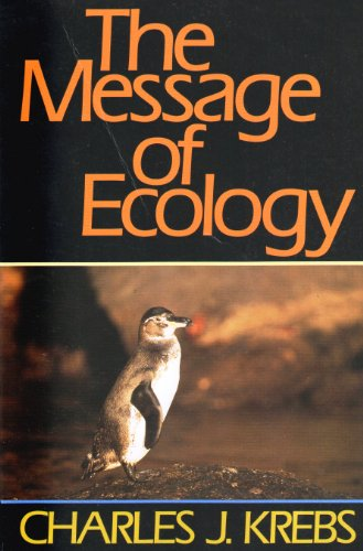 9780060437732: The Message of Ecology