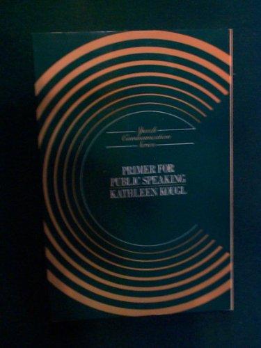 9780060437817: Primer Public Speakng Pb 87 (Speech communication series)