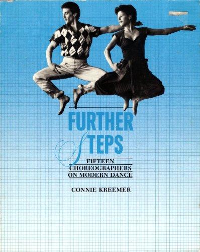 9780060437824: Further Steps: Fifteen Choreographers on Modern Dance