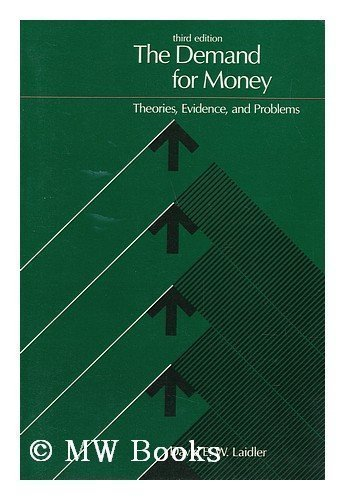 9780060438272: The Demand for Money: Theory, Evidence and Problems