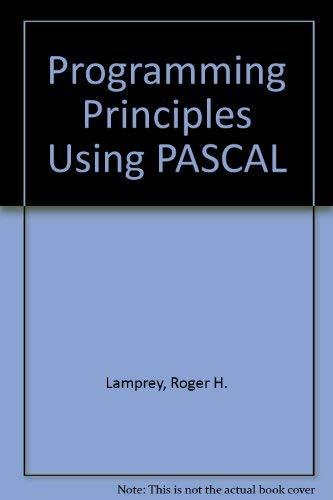 9780060438425: Programming Principles Using PASCAL