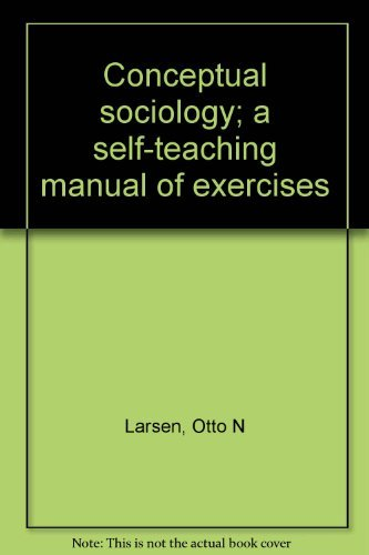 9780060438494: Conceptual sociology; a self-teaching manual of exercises