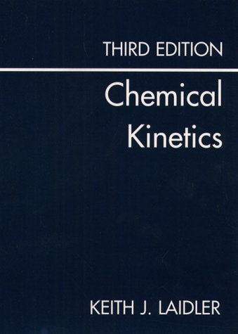 9780060438623: Chemical Kinetics