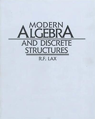 9780060438784: Modern Algebra and Discrete Structures