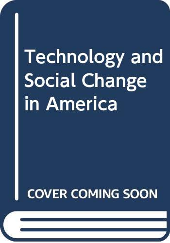9780060438814: Technology and Social Change in America