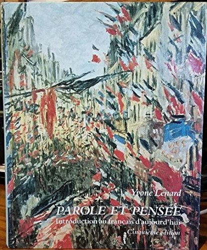 9780060439255: Parole Et Pensee: Introduction Au Francais d Aujourd Hui