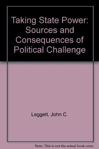 9780060439439: Taking state power;: The sources and consequences of political challenge