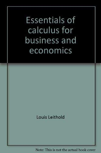 9780060439477: Essentials of calculus for business and economics