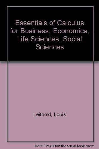 9780060439545: Essentials of Calculus for Business, Economics, Life Sciences, Social Sciences