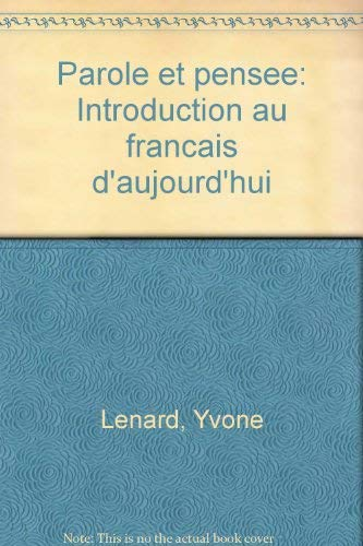 9780060439637: Parole et pensee: Introduction au francais d'aujourd'hui (French Edition)