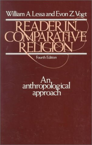 9780060439910: Reader in Comparative Religion: An Anthropological Approach (4th Edition)