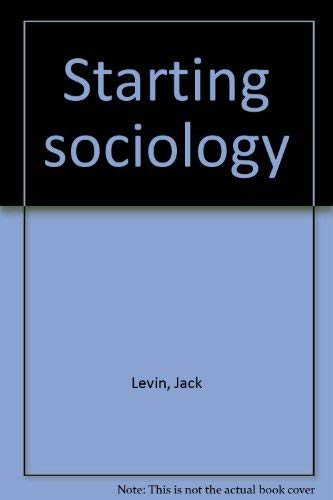 9780060439941: Starting sociology