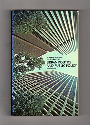 9780060440299: Urban politics and public policy