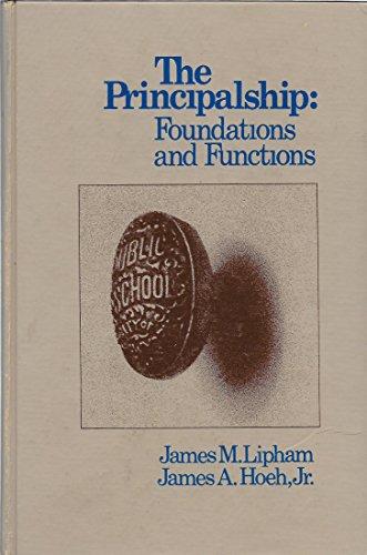 The Principalship: Lipham, James M.;